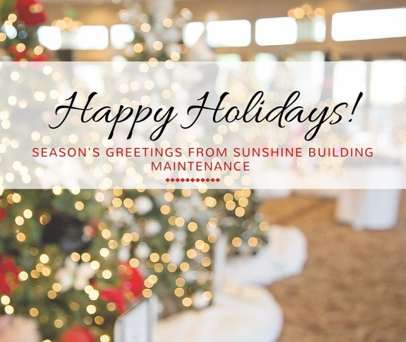 Happy Holidays from Sunshine Building Maintenance!